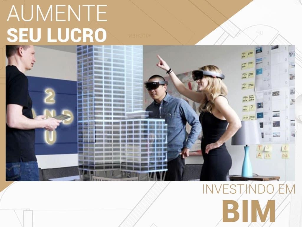 Aumente seu lucro investindo em BIM